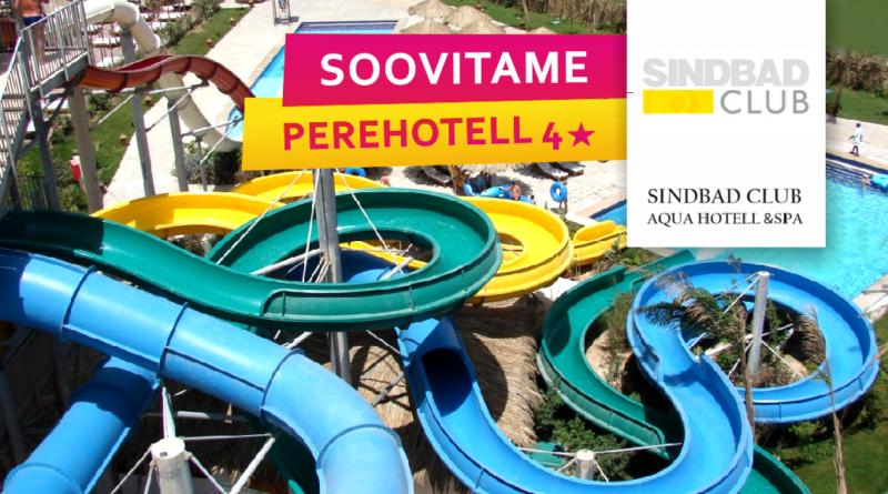 Soovitame! Sindbad Aqua Hotel&SPA. 4★ al. 419€