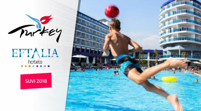 SUVI 2018: Eftalia hotellid Türgis