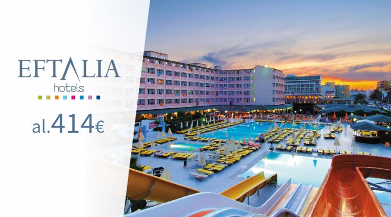 EFTALIA hotellid! Hinnad al 414 EUR!