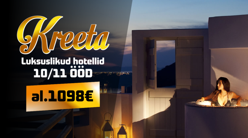Kreeta luksuslikud hotellid al. 1098 €