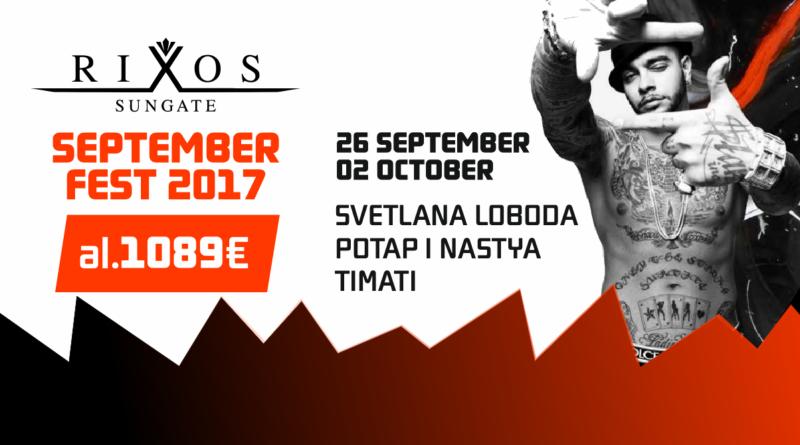 Rixos Sungate September Fest 2017! al 1089 EUR